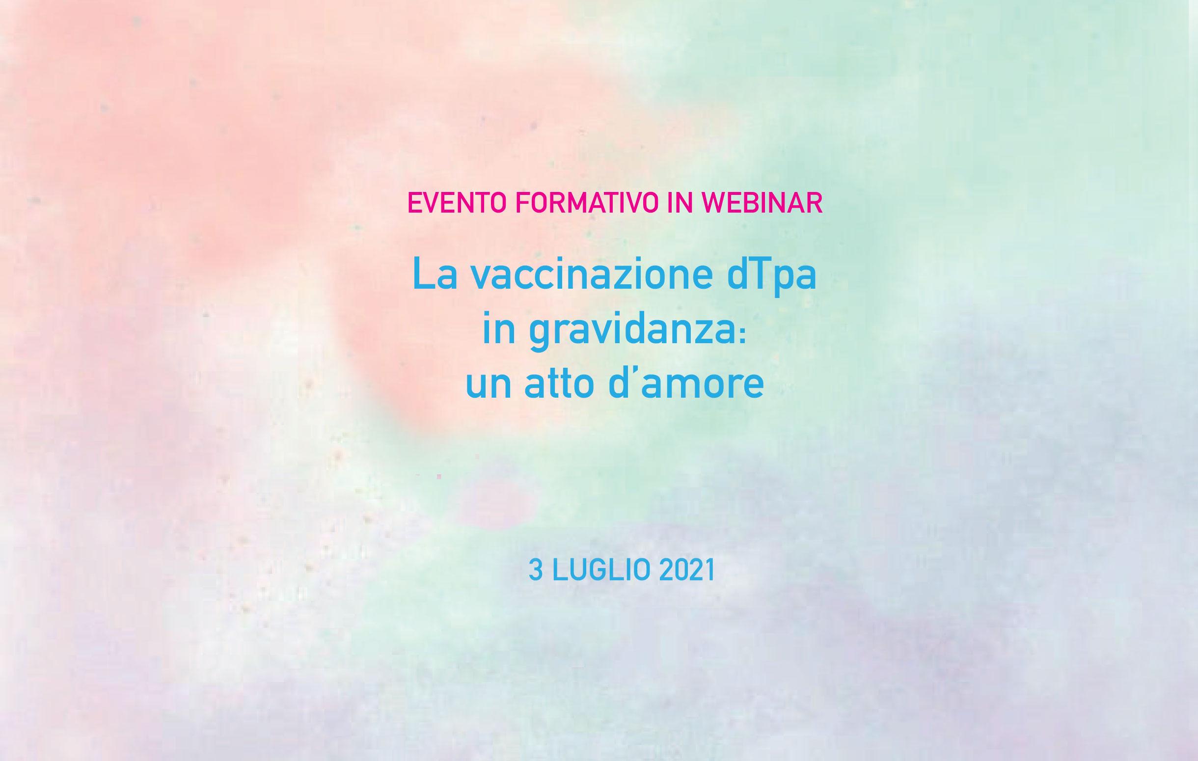 Evento Formativo in Webinar – La vaccinazione dTpa in gravidanza: un atto d'amore | 3 Luglio